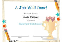 A Job Well Done  Completing 1St Grade Successful  Grade pertaining to Awesome Good Job Certificate Template