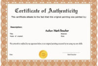 Certificate Of Authenticity Artwork Template Fresh 37 with regard to Printable Photography Certificate Of Authenticity Template