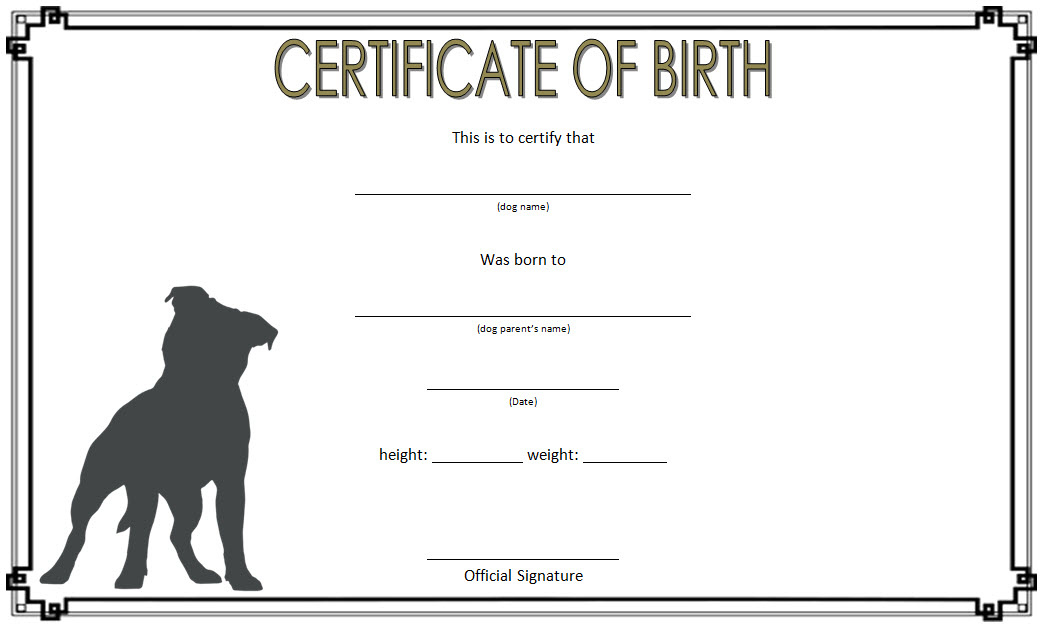 Puppy Birth Certificate Template  10 Special Editions for Service Dog Certificate Template Free 7 Designs