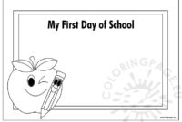 School Archives  Page 2 Of 10  Coloring Page intended for Amazing First Day Of School Certificate Templates Free