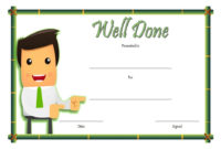 Well Done Certificate Template 8 Incredibly Designs with regard to Printable Good Job Certificate Template Free